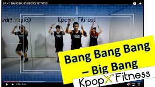 getlinkyoutube.com-Bang Bang Bang - Big Bang   Kpop Dance   Dance Fitness   KpopX Fitness