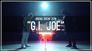 getlinkyoutube.com-Kinjaz | ARENA 2016 | GI JOE