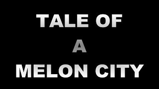 TALE OF A MELON CITY   FULL MOVIE 2017 ENGLISH