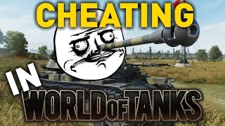Cheating in World of Tanks...