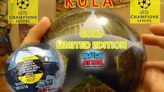 getlinkyoutube.com-KULA - GOLD LIMITED EDITION - puszka Match Attax - karty piłkarskie Champions League - klub 100
