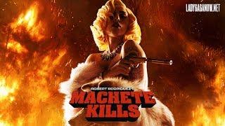 """getlinkyoutube.com-Lady Gaga as """"La Chamaléon"""" - MACHETE KILLS"""