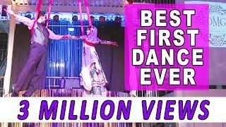 getlinkyoutube.com-OMG Wedding - Best First Dance Ever - Omer + Puneet