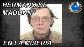 getlinkyoutube.com-HERMANO DE MADONNA EN LA MISERIA