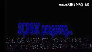 getlinkyoutube.com-O.T. Genasis Ft. Young Dolph - Cut It(Instrumental With Hook)