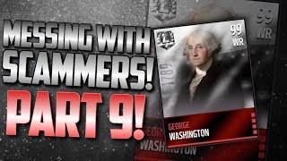 getlinkyoutube.com-Messing With Scammers! Episode 9: (George Washington) Madden Mobile