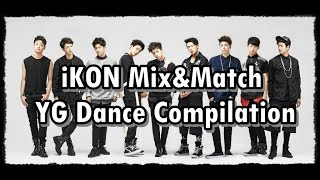 getlinkyoutube.com-[HD] iKON Mix&Match YG Dance Compilation