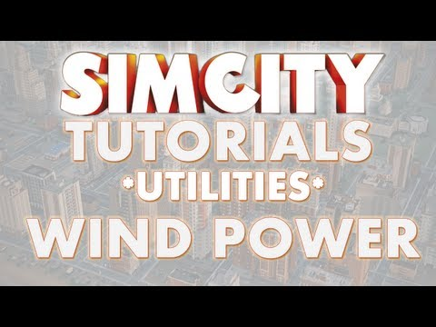 SimCity 2013 Tutorial - WIND POWER