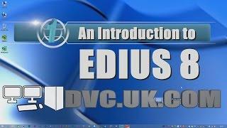 An introduction to EDIUS 8
