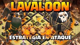 COMO ATACAR CON LAVALOON - ESTRATEGIA EN ATAQUE - A por todas con Clash of Clans - Español - CoC
