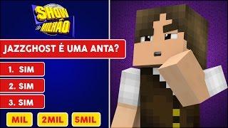 getlinkyoutube.com-Minecraft: SERÁ QUE O JAZZGHOST CONHECE O JAZZGHOST?