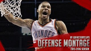 getlinkyoutube.com-Russell Westbrook Offense Highlights Montage 2015/2016 (Part 1) - Official BEAST Mode!