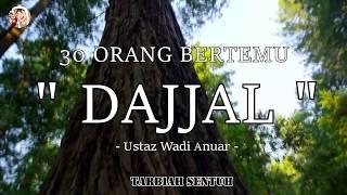 Pengalaman 30 orang bertemu Dajjal dan Al Jasasah