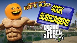 getlinkyoutube.com-Annoying Orange Plays - GTA V: 400K BUTTSHOT SPECIAL!!!