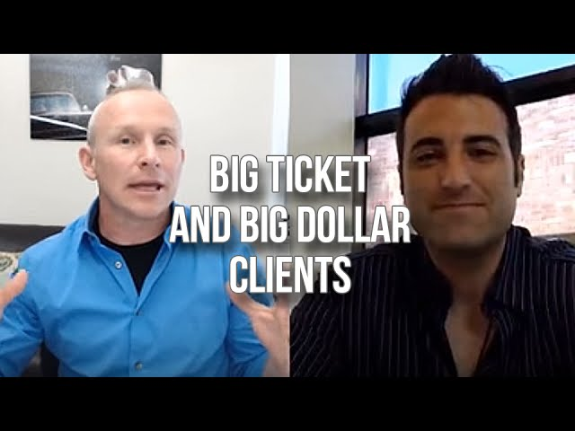 GQ 224: Big Ticket And Big Dollar Clients – Inside Secrets about How To Get 'Em