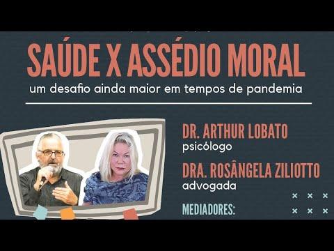 Live: Saúde x Assédio Moral - Um desafio ainda maior em tempos de pandemia