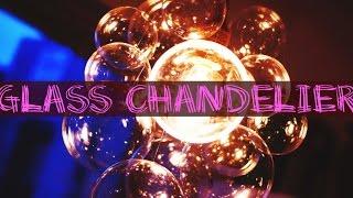DIY Chic Glass Chandelier