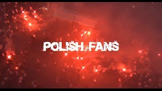Polish Fans - The Best In The World