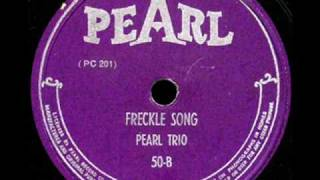 getlinkyoutube.com-The Freckle Song - The Pearl Trio [Larry Vincent]