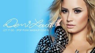 getlinkyoutube.com-Demi Lovato - Let It Go (Pop Punk Version)