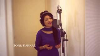 Humein Aur Jeene Ki Chahat Na Hoti By Sonu Kakkar 2016 New Song ! width=