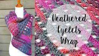 getlinkyoutube.com-How To Crochet the Heathered Eyelets Wrap, Episode 285