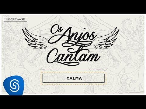 Jorge e Mateus - Calma (Lyric Vídeo )