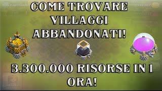 getlinkyoutube.com-CLASH OF CLANS: COME TROVARE VILLAGGI ABBANDONATI - 3.300.000 DI RISORSE IN UN'ORA!