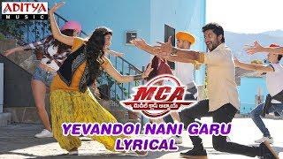 Yevandoi Nani Garu Lyrical | MCA Movie Songs | Nani, Sai Pallavi | DSP | Dil Raju, Sriram Venu