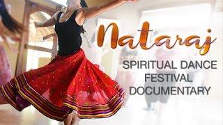 getlinkyoutube.com-Nataraj Spiritual Dance Festival Documentary, India
