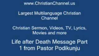 Life after Death Part 1- Pastor Podi Kunju - Malayalam Tamil  Christian Message