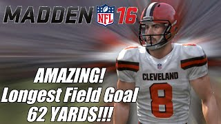 getlinkyoutube.com-Longest Field Goal In Madden 16!! AMAZING 62 Yards!!! | Madden 16 Ultimate Team Gameplay