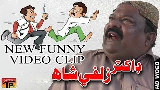 Doctar Sahab - Zulfi Shah Comedy King And Funny Video - Tp Sindhi