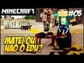 The Walking Craft 2ªTEMP #5 MATEI OU NÃO O EDU?