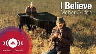 getlinkyoutube.com-Irfan Makki - I Believe feat. Maher Zain | Official Music Video