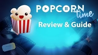 getlinkyoutube.com-Popcorn Time - Review & Tutorial