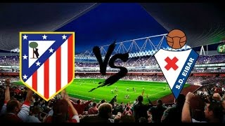 getlinkyoutube.com-Atl.Madrid vs Eibar  LIVE   (Commentaires)