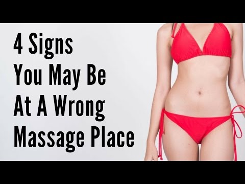 4 Signs You May Be At A Wrong Massage Place - Massage Monday #314
