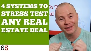 SImple Systems To Stress Test ANY Real Estate Deal