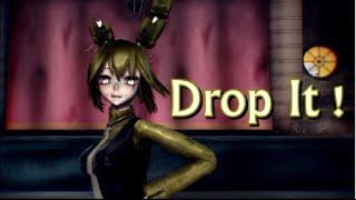 getlinkyoutube.com-[MMD FNAF] Drop It! + DL