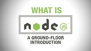 getlinkyoutube.com-What is Node.js Exactly? - a beginners introduction to Nodejs