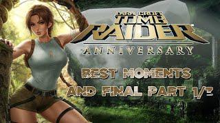 getlinkyoutube.com-Lara Croft - Tomb Raider Anniversary Best moments and Final part 1/3