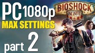 BioShock Infinite Walkthrough Part 2 | PC 1080p | Max Settings Gameplay - No Commentary