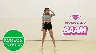 [Koreos] MOMOLAND 모모랜드 - BAAM Dance Tutorial (Mirrored)