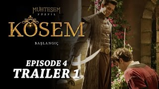 "getlinkyoutube.com-""Magnificent Century Kosem"" Episode 4 Trailer 1 - English Subtitles"