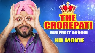 The Crorepati (Full Movie) Gurpreet Ghuggi  Latest Punjabi Movie 2017  New Punjabi Comedy Movie 2017