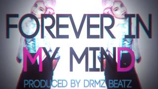 "getlinkyoutube.com-Drake Type Beat ""Forever In My Mind"" (Prod. By DRMZBeatz)"