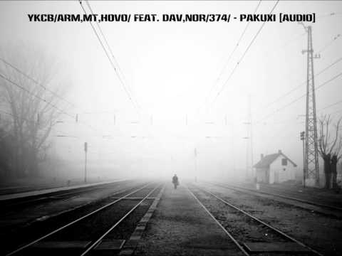 YKCB/Arm,MT,Hovo/ feat. Dav,Nor/374/ - Pakuxi [audio]
