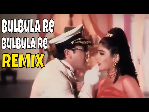 Bulbula Re Bulbula Re - Udit Narayan, Alka Yagnik - AUNTY NO 1