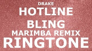 getlinkyoutube.com-Drake - Hotline Bling Marimba Ringtone and Alert